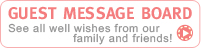 See all well wishes from our family and friends!